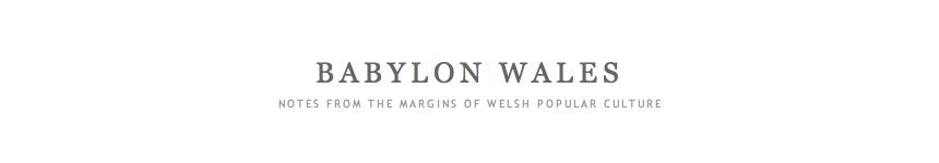 Hysbyseb/advert Babylon Wales